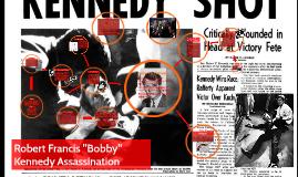 "Robert Francis ""Bobby"" Kennedy Assassination"