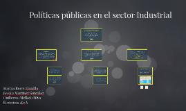 Políticas públicas en el sector Industrial
