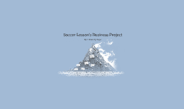 Soccer Lesson's Business Project
