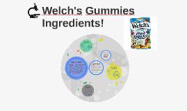 Welch's Gummies Ingredients!