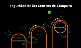 Copy of Seguridad de centro de computo