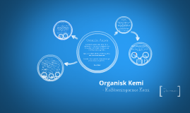 Copy of Organisk Kemi