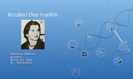 Rosalind Elise Franklin