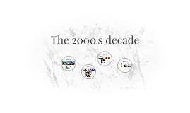The 2000's decade