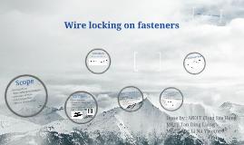 Wire locking on fasteners