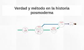 Verdad y método en la historia posmoderna