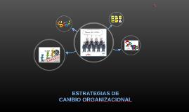 Las estrategias de cambio organizacional