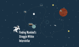Finding Mankind's Struggle Within Interstellar