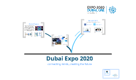 Copy of Dubai Expo 2020- What it is all about?