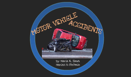 Copy of Motor Vehicle Accident Prevention
