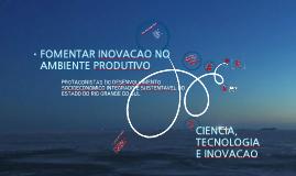 Copy of Fomentar inovação no ambiente produtivo
