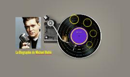 La Biographie de Michael Bublé