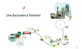 Une Excursion à Toronto!
