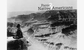 Panic & Native Americans