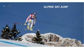 ALPINE SKI JUMP