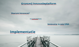 Copy of Copy of Innovatieplatform Grontmij