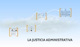LA JUSTICIA ADMINISTRATIVA