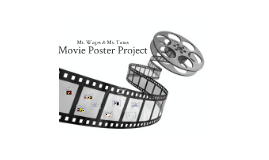 Copy of Movie Poster Project