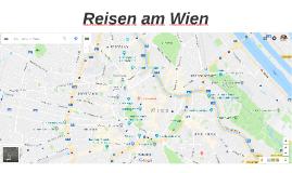 Reisen am Wien