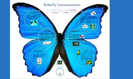 Butterfly Communications: Emily Serna, Marissa Bellezza, & Deya Gutierrez
