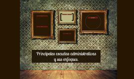Principales escuelas administrativas