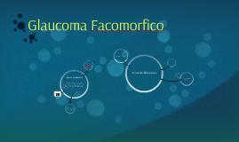 Glaucoma Facomorfico