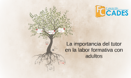 La importancia del tutor en la labor formativa