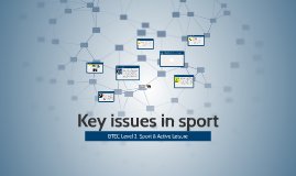Key issues in sport