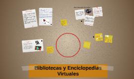 Bibliotecas y Enciclopedias Virtuales