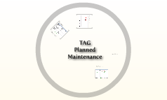 TAG Planned Maintenance