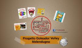 Progetto Goleador Volley Melendugno