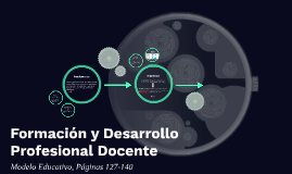 Formación y Desarrollo Profesional Docente