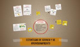 ESTRATEGIAS DE PRODUCTO O SERVICIO Y DE APROVISIONAMIENTO