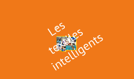 Les Textiles Intelligents.