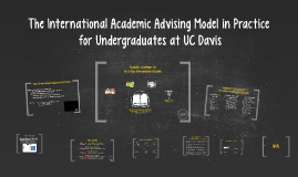 Copy of The International Academic Advising Model in Practice