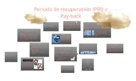 Tiempo de recuperacion (PRI) o Payback