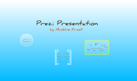 Copy of What is Prezi Presentation?