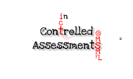 Using ICT to conquer controlled assessments