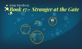 Book 17- Stranger at the Gates