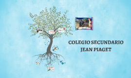 Copy of COLEGIO SECUNDARIO JEAN PIAGET