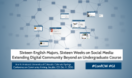 Sixteen English Majors, Sixteen Weeks on Social Media: