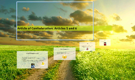 Article of Confederation: Articles 5 and 6