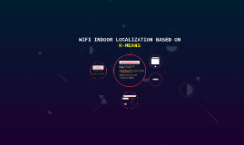 WIFI INDOOR LOCALIZATION BASED ON K-MEANS