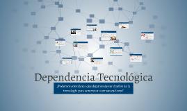 Dependencia Tecnologica