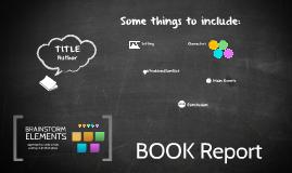 Copy of Copy of Reusable EDU Design: Book Report Brainstorm