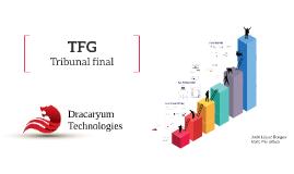 TFG Dracaryum Technologies - Tribunal de Seguiment