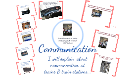 Communication Trains