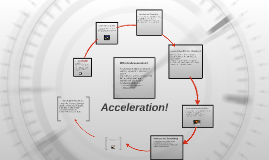Copy of Acceleration!