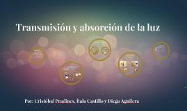 Transmisión y absorción de la luz