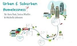 Urban & Suburban Homeless
